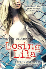 Losing Lila (Lila, #2) by Sarah Alderson