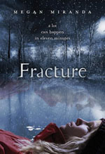 fracture-by-megan-miranda