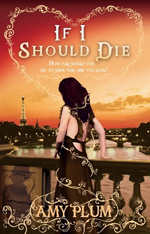 If I Should Die (Revenants #3) av Amy Plum