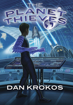 The Planet Thieves av Dan Krokos