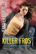 Killer Frost (Mythos Academy #6) av Jennifer Estep