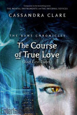 The Course of True Love [and First Dates] (The Bane Chronicles #10) av Cassandra Clare