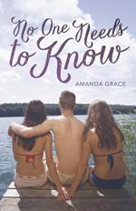 No One Needs to Know av Amanda Grace