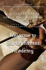Welcome to Shadowhunter Academy (Tales from Shadowhunter Academy #1) av Cassandra Clare & Sarah Rees Brennan