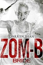 Zom-B Bride (Zom-B #10) av Darren Shan