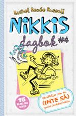 Nikkis Dagbok: berättelser om en (inte så) graciös skridskoprinsessa (Nikkis dagbok #4) av Rachel Renée Russell