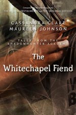 The Whitechapel Fiend (Tales from Shadowhunter Academy #3) av Cassandra Clare & Maureen Johnson
